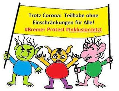 Zeichnung: Menschen mit Transparent: Trotz Corona: Teilhabe ohne Einschränkungen für Alle! #Bremer Protest #InklusionJetzt