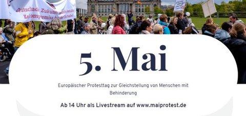 Banner: 5. Mai Europäischer Protesttag zur Gleichstellung von Menschen mit Behinderung: Ab 14 Uhr als Livestream auf www.maiprotest.de