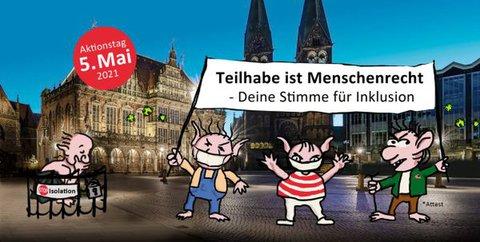 Plakat zum Bremer Protesttag am 5. Mai 2021: Teilhabe ist Menschenrecht - Deine Stimme für Inklusion
