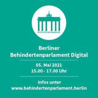 Plakat zum Berliner Behindertenparlament am 5. Mai von 15:00 bis 17:00 Uhr online
