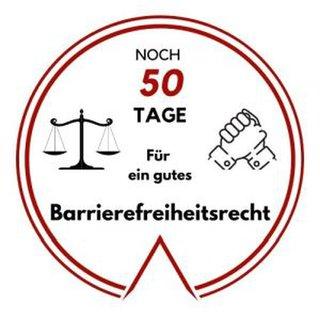 Logo: Noch 50 Tage für ein gutes Barrierefreiheitsrecht